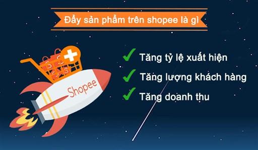 Đẩy sản phẩm trên Shopee là gì?