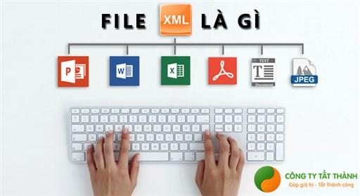 File XML là gì? Cách tạo file XML