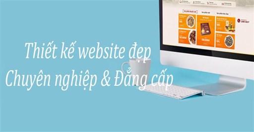Thiết Kế Website Đẹp - Thu Hút - Chuyên Nghiệp
